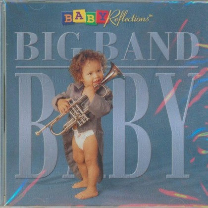 BIG BAND BABY  Music CD for your Baby and Child