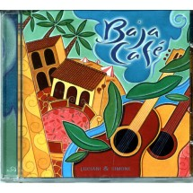 Baja Cafe Music CD, Luciani & Simone, Spanish Guitar
