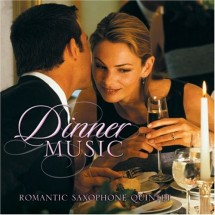 Loading image - Dinner Music CD Romantic Saxaphone Quintet